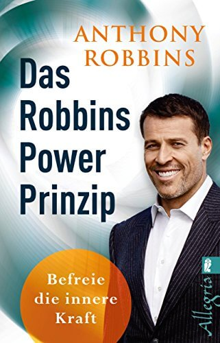 Das Robbins Power Prinzip: Befreie die innere Kraft (0)