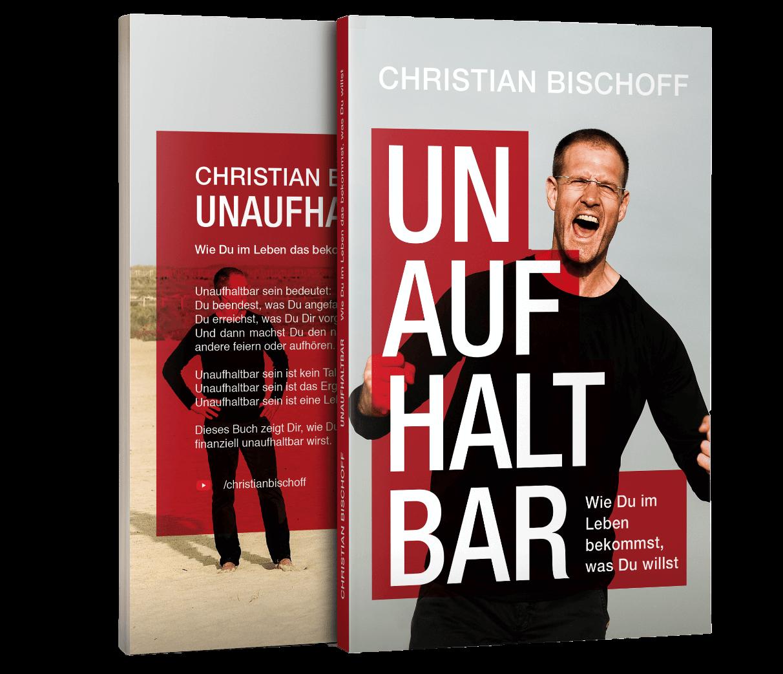 GRATIS BUCH: Unaufhaltbar – von Christian Bischoff
