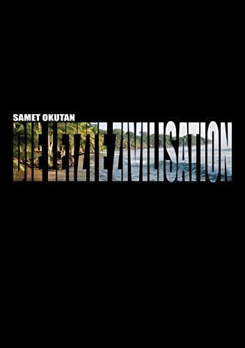 Die letzte Zivilisation