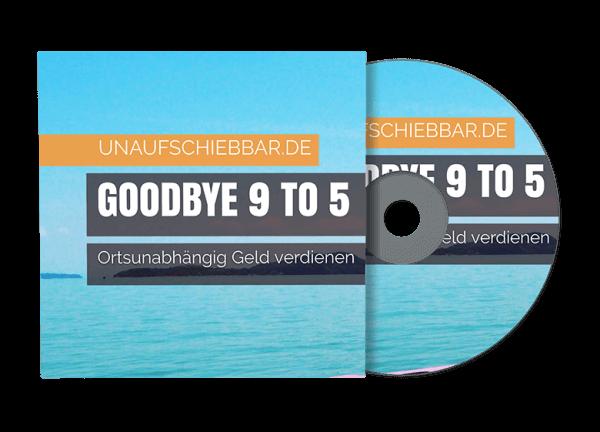Goodbye 9 to 5 – ortsunabhängig Geld verdienen