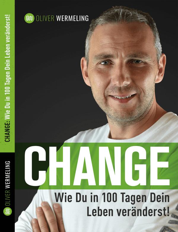 GRATIS BUCH: CHANGE – Wie Du in 100 Tagen Dein Leben veränderst!