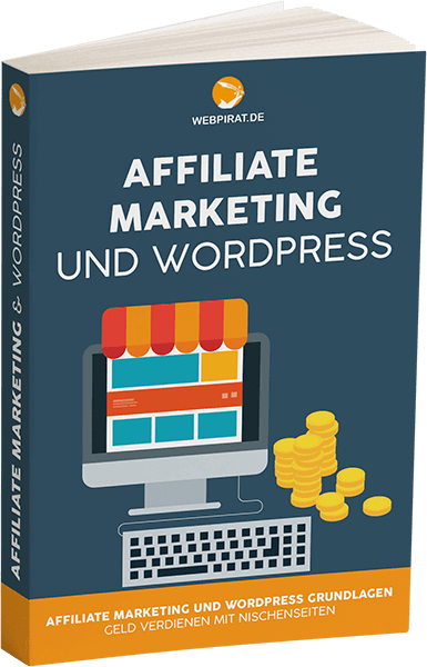 GRATIS BUCH: Affiliate Marketing und WordPress