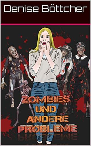 Zombies und andere Probleme