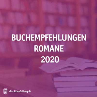 buchempfehlungen romane 2020